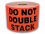 """DO NOT DOUBLE STACK Labels - 3"""" x 5"""" Bright Red / 300 Labels Per Roll"""