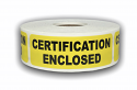 "Yellow ""Certification Enclosed"" Stickers - 1"" x 3"""