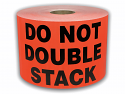 "DO NOT DOUBLE STACK Labels - 3"" x 5"" Bright Red / 300 Labels Per Roll"