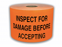 "INSPECT FOR DAMAGE BEFORE ACCEPTING Labels - 3"" x 5"" Orange / 300 Labels Per Roll"
